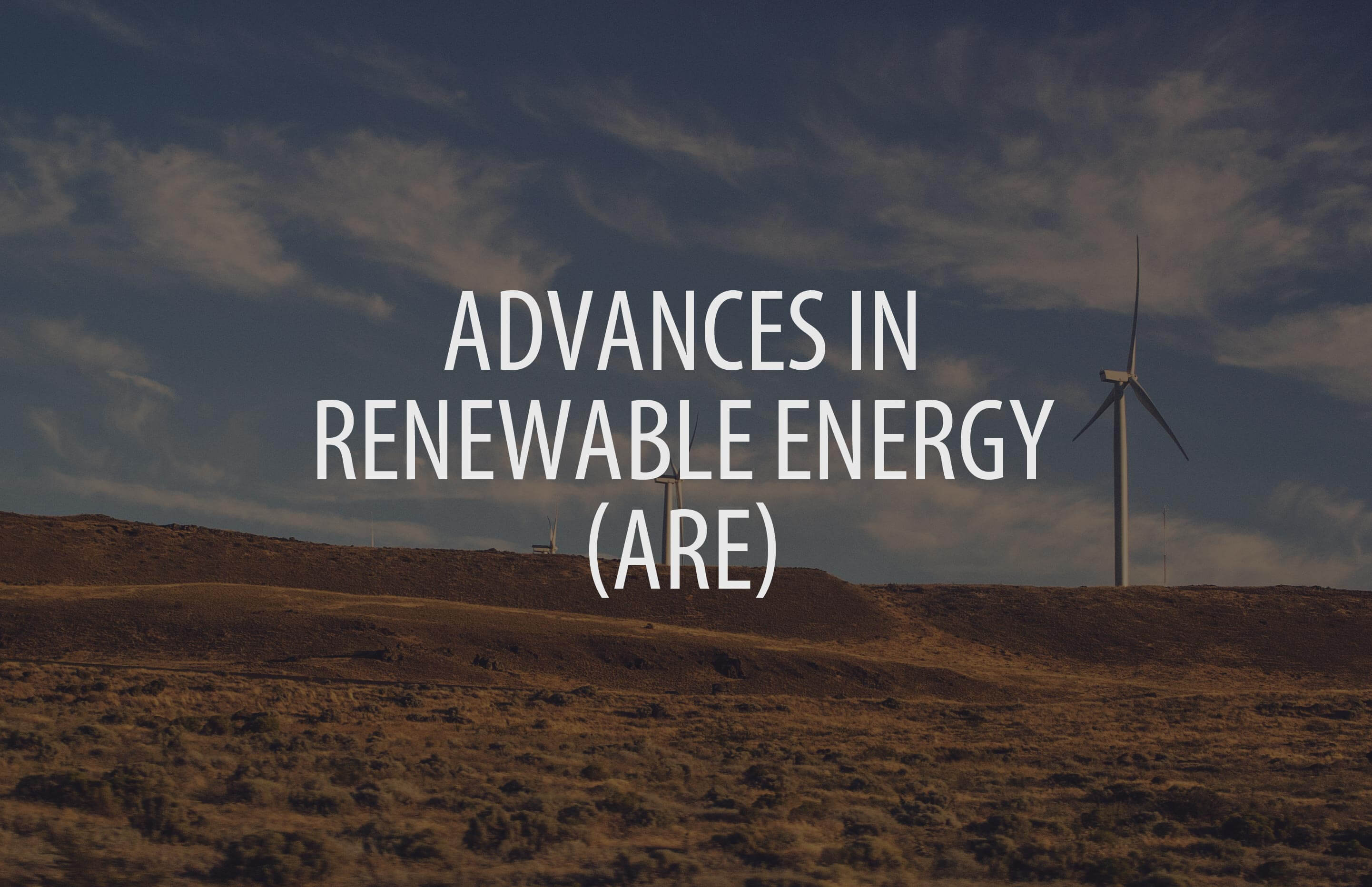 Advances in Renewable Energy (ARE)